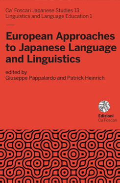 Giuseppe Pappalardo, Patrick Heinrich - European Approaches to Japanese Language and Linguistics