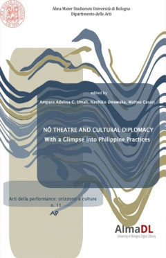 Nō Theater and Cultural Diplomacy. With a Glimpse into Philippine Practices